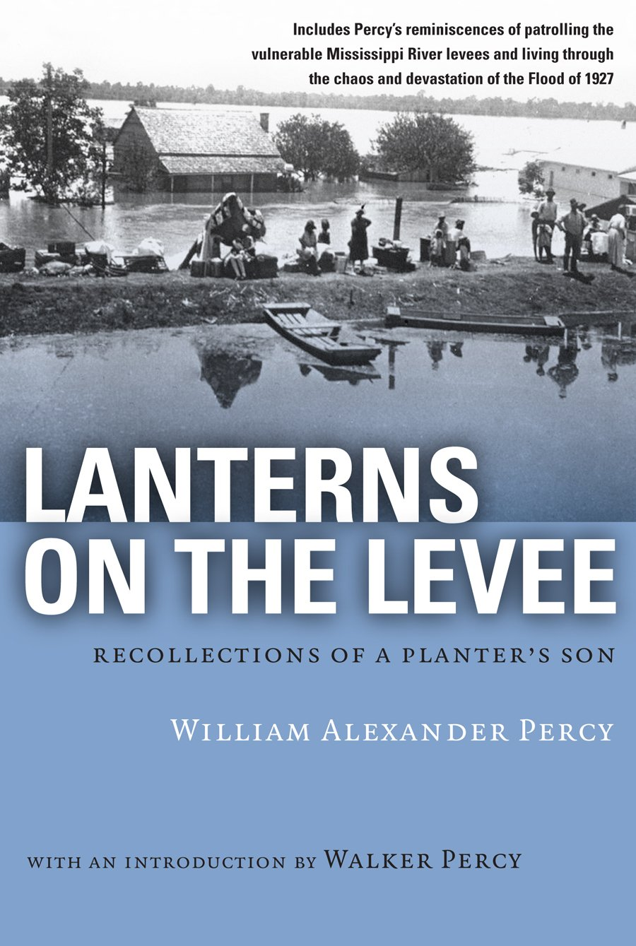 Download Lanterns on the Levee: Recollections of a Planter's Son (Library of Southern Civilization) pdf epub