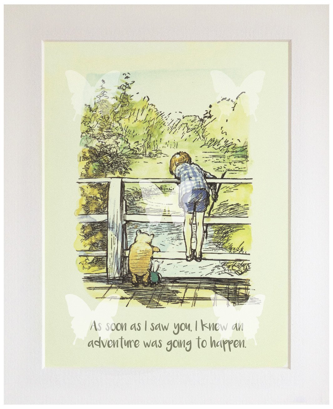 CLASSIC WINNIE THE POOH QUOTE PRINT (UNFRAMED), New Baby/Birth, Baby Shower, Christening, Nursery Picture Gift, As soon as I saw you, adventure The Blue Butterfly Emporium