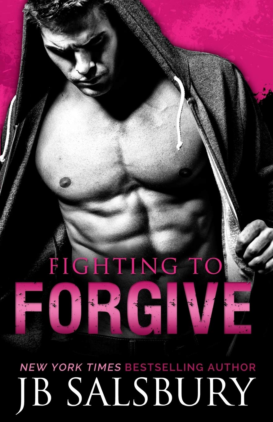 Download Fighting To Forgive Fighting 2 By Jb Salsbury