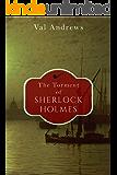 The Torment of Sherlock Holmes (The Sherlock Mysteries Book 16)