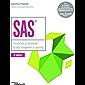 SAS: Introduction au décisionnel : du data management au reporting (Blanche)