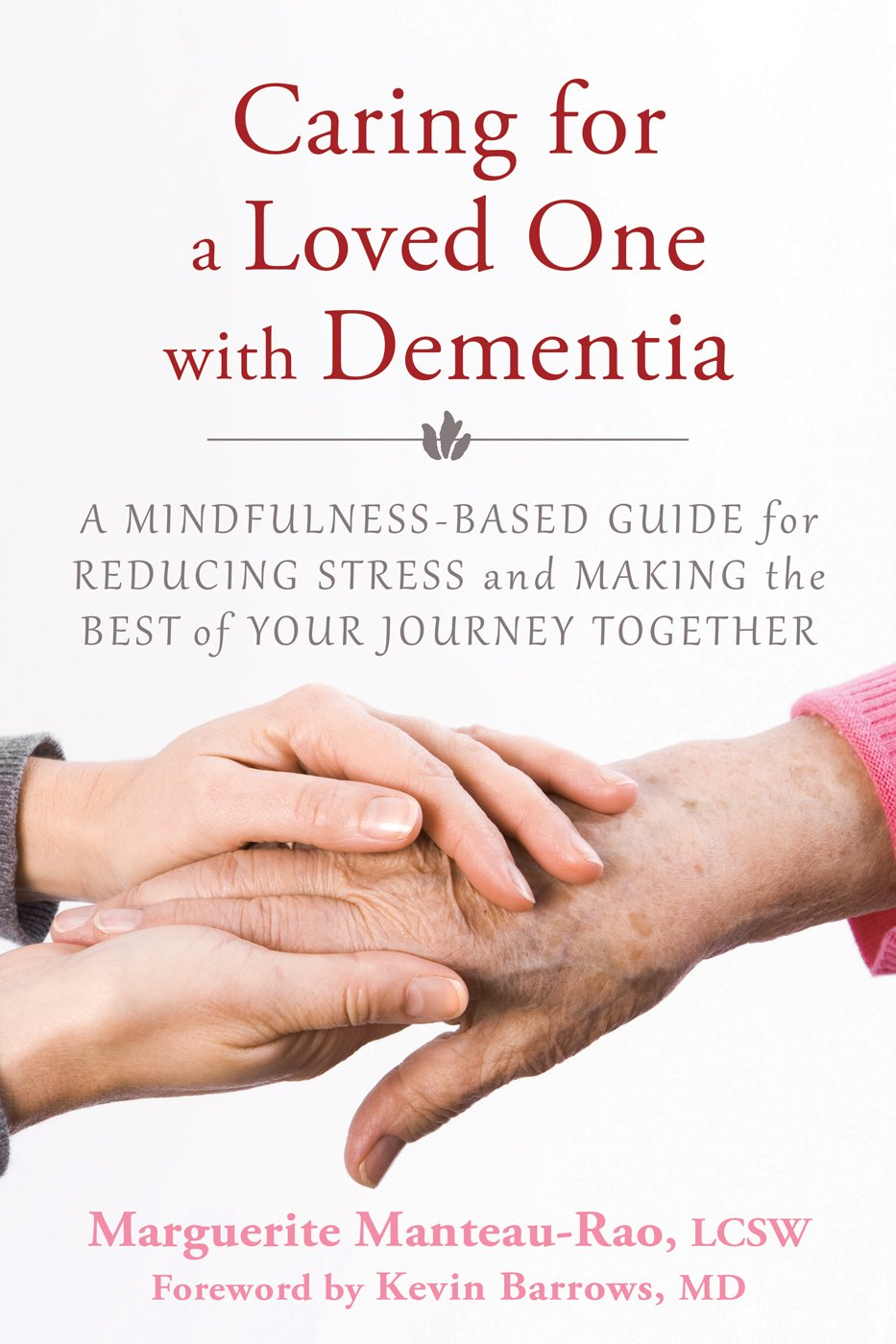 Caring Loved One Dementia Mindfulness Based product image
