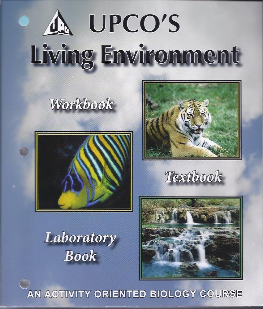 UPCO's Living Environment (UPCO's Living Environment Workbook ...