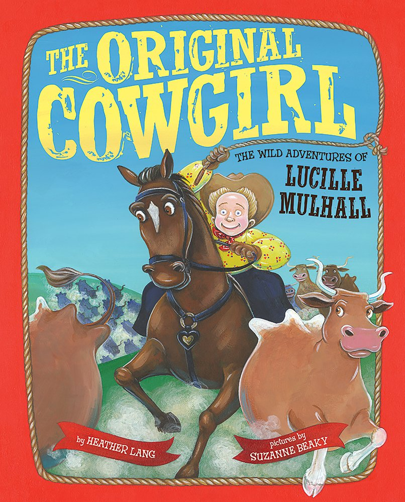 Download The Original Cowgirl: The Wild Adventures of Lucille Mulhall pdf