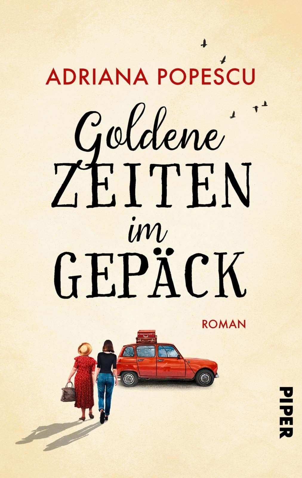 Goldene Zeiten Im Gepäck  Roman
