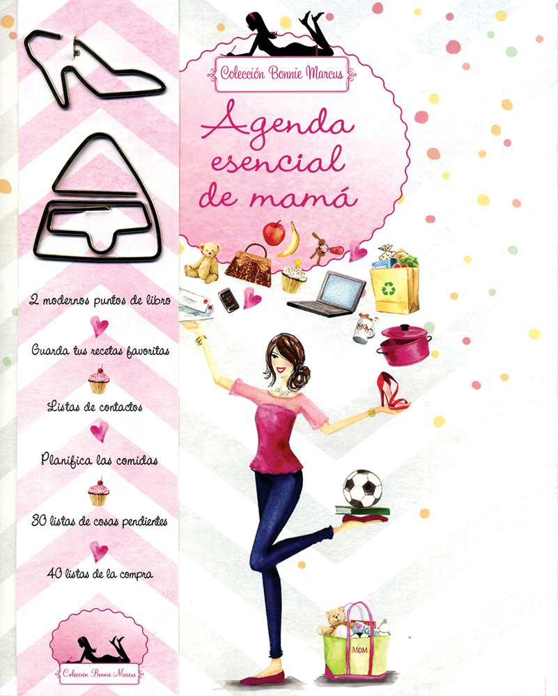 Agenda esencial de mamá (Bonnie Marcus) (Spanish Edition ...