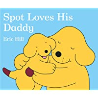 Image for Spot Loves His Daddy