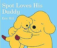 Spot Loves His