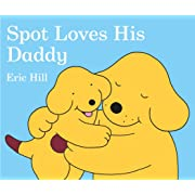 Spot Loves His Daddy