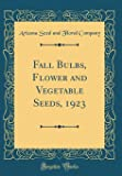 Fall Bulbs, Flower and Vegetable Seeds, 1923