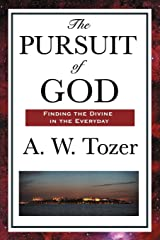 The Pursuit of God (English Edition) eBook Kindle