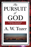 The Pursuit of God (English Edition)