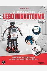 LE GRAND LIVRE DE LEGO MINDSTORMS EV3: APPRENDS A CODER EN S AMUSANT DE 9 A 99 ANS (EYROLLES) Paperback