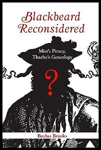 Blackbeard Reconsidered: Mist's Piracy, Thache's Genealogy