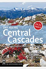Day Hiking: Central Cascades Paperback