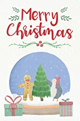 Merry Christmas: Christmas Notebook Gift for Your Love One Paperback
