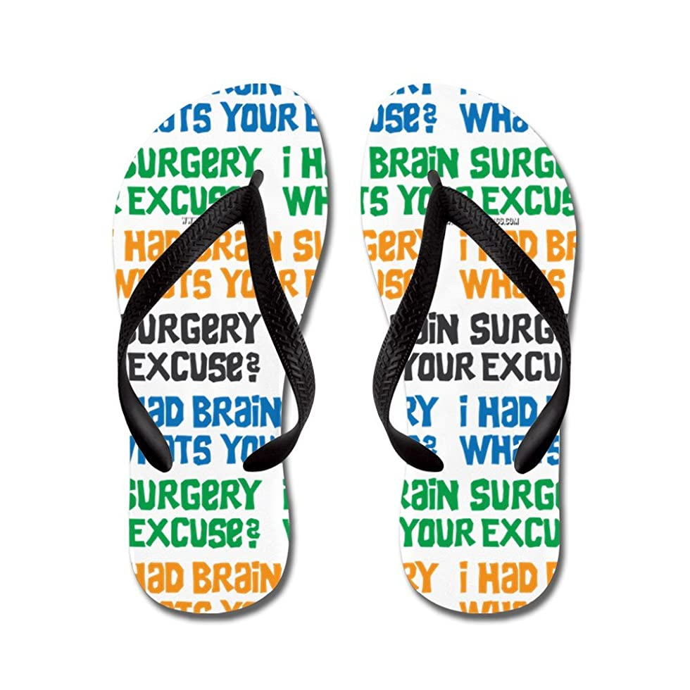 I Had Brain Surgery Whats Your Excuse - Flip Flops Funny Thong Sandals Beach Sandals