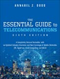 Essential Guide to Telecommunications, The (Essential Guide Series)