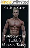 Ramsey: The Russian's Miracle Baby (BWWM) (The Volkov Brothers Book 2)