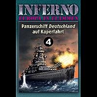 Inferno – Europa in Flammen, Band 4: Panzerschiff Deutschland auf Kaperfahrt