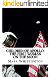 Children of Apollo: The First Woman on the Moon