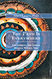 The Path Is Everywhere: Uncovering the Jewels Hidden Within You