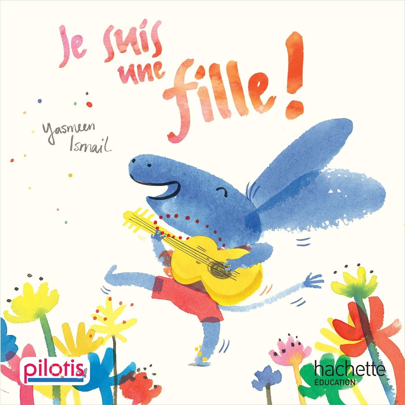 Lecture CP - Collection Pilotis - Je suis une fille - Album - Edition 2019