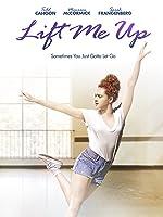 Lift Me Up