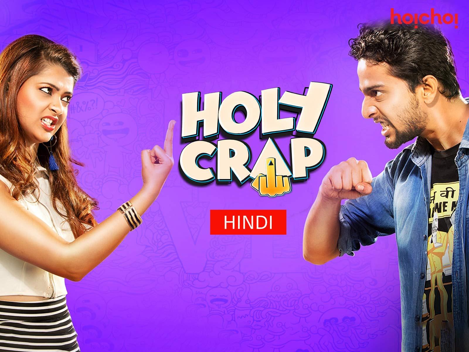 Watch Holy Crap - Hindi   Prime Video