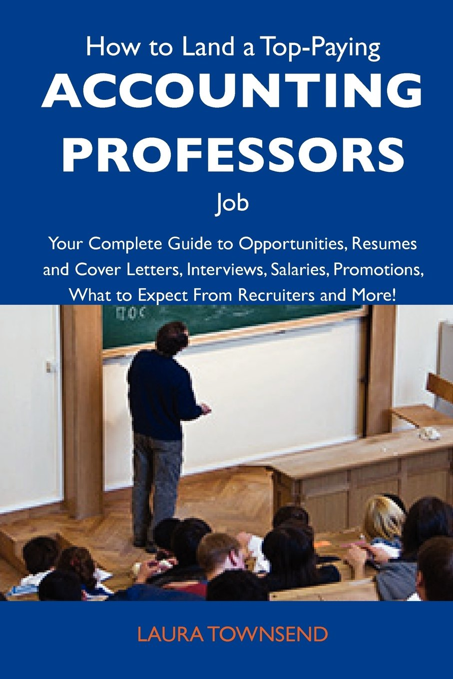 How to Land a Top-Paying Accounting professors Job: Your Complete ...