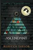 Ascendant (Ascendant Trilogy Book 1)