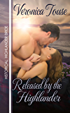 Released by the Highlander (Highlander Bride Series Book 1)