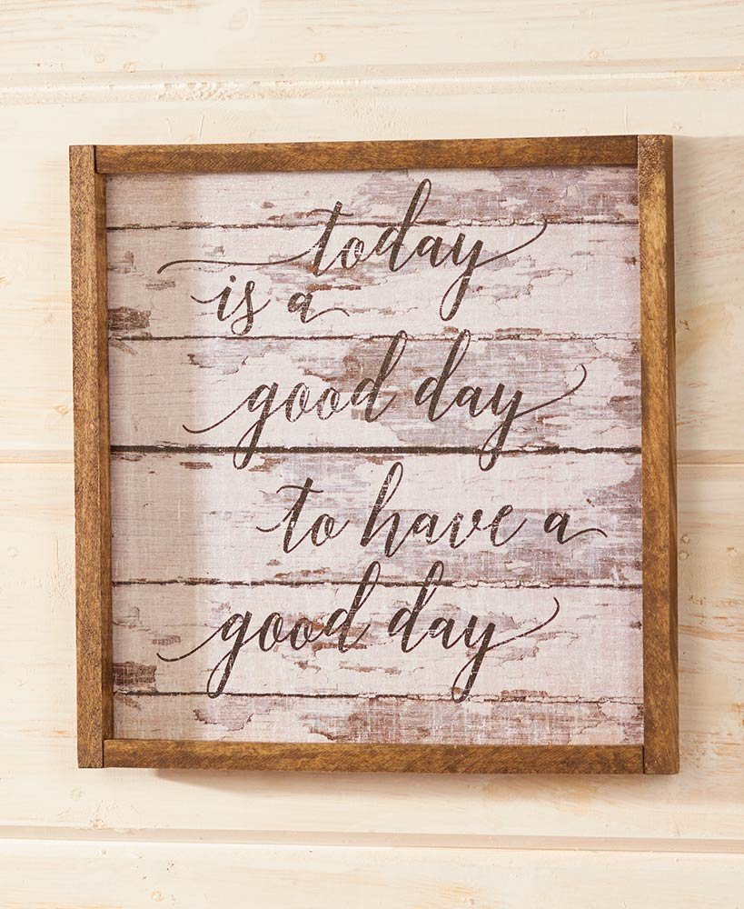 The Lakeside Collection Today is a Good Day Shiplap Framed Wall Art