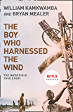 The Boy Who Harnessed the Wind (English Edition)