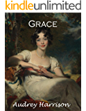 Grace: A Regency Romance (The Four Sisters' Series Book 3)