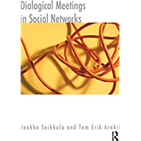 Dialogical Meetings in Social Networks (The Systemic Thinking and Practice Series)