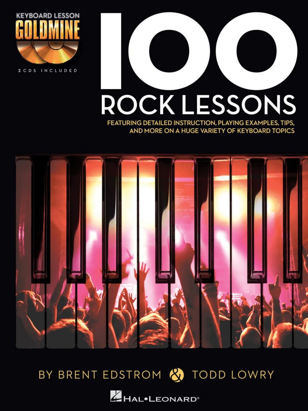 Hal Leonard 100 Rock Lessons - Keyboard Lesson Goldmine Series Book/2-CD  Pack: Hal Leonard: 0884088949358: Amazon.com: Books