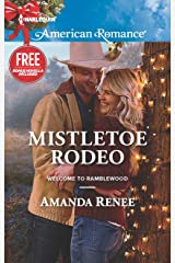 Mistletoe Rodeo (Welcome to Ramblewood): An Anthology Kindle Edition