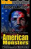 True Crime: American Monsters Vol. 11: 12 Horrific American Serial Killers (Serial Killers US) (English Edition)