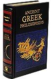 Ancient Greek Philosophers (Leather-bound Classics)