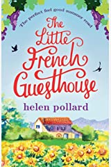 The Little French Guesthouse: The perfect feel good summer read (La Cour des Roses) Paperback