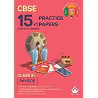 15+1 Practice Papers - Physics: CBSE Class 12 for 2019 Examination (Sample Papers)