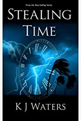 Stealing Time: Book 1 - A Time Travel, Historical Fiction Adventure Kindle Edition