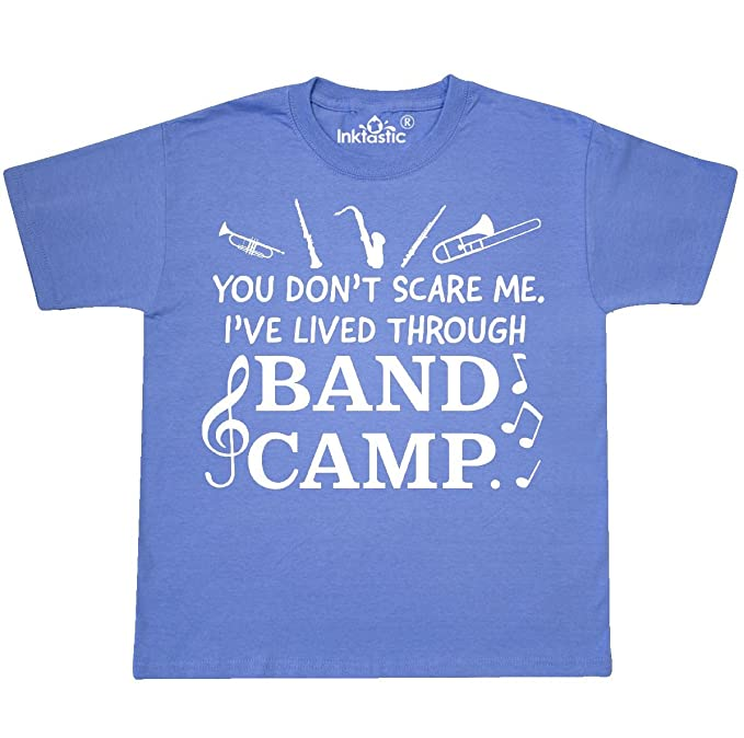 I/'ve Lived Through Band Camp Inktastic You Don/'t Scare Me T-Shirt Music Brass