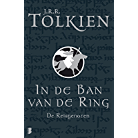 De reisgenoten (In de ban van de ring Book 1)