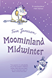 Moominland Midwinter (Moomins Book 6) (English Edition)