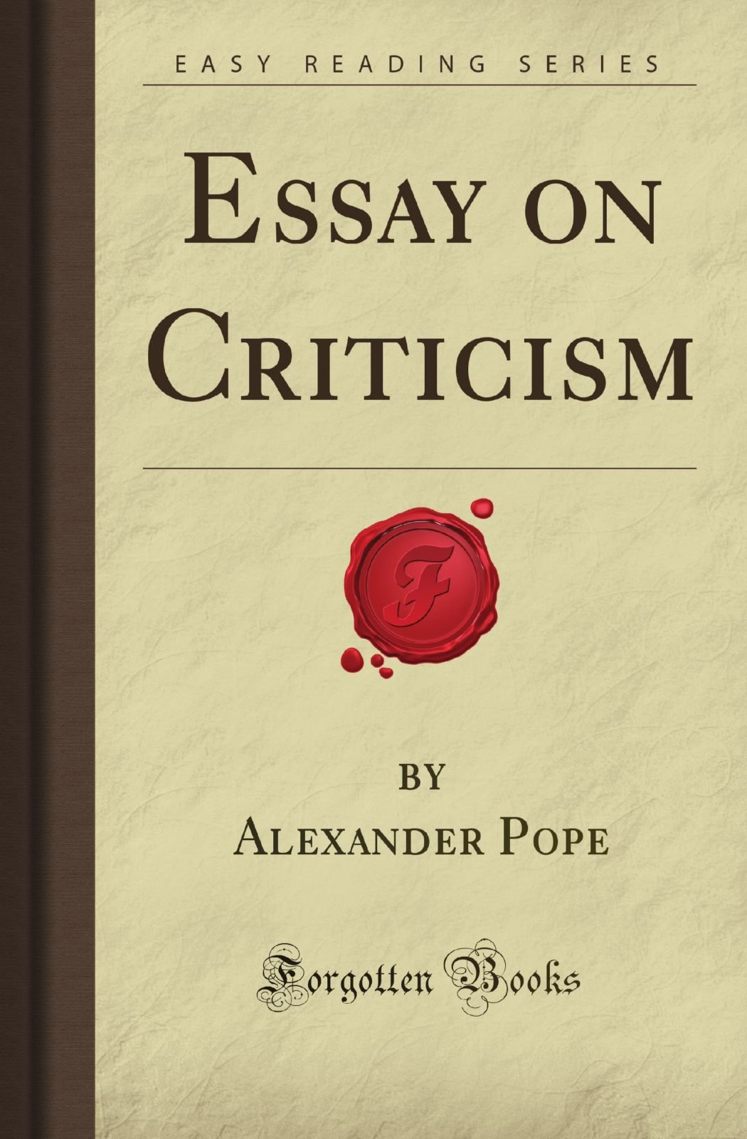 Essay on criticism forgotten books alexander white pope