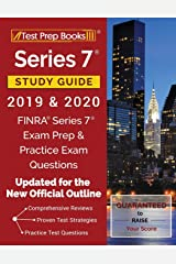 Series 7 Study Guide 2019 & 2020: FINRA Series 7 Exam Prep & Practice Exam Questions [Updated for the New Official Outline] Paperback