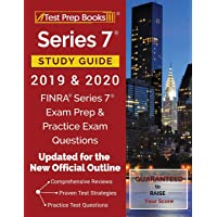 Series 7 Study Guide 2019 & 2020: FINRA Series 7 Exam Prep & Practice Exam Questions [Updated for the New Official…