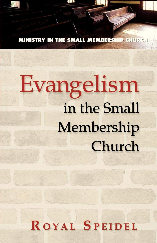 Evangelism in the Small Membership Church pdf epub